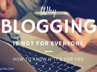 Why Blogging Is Not For Every Body