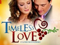 Timeless Love / Cuando me Enamoro Telenovela Get Full Story Renata Jeronimo