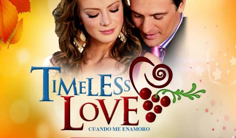 Timeless Love / Cuando me Enamoro Telenovela Get Full Story